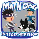 Addition of Integers with the Police Dog