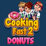 Cookig Fast 2: Donuts