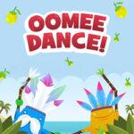 Oomee Dance: Copy the Dance