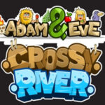 Adam and Eve Crossy River