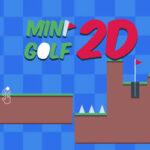 2D Mini Golf